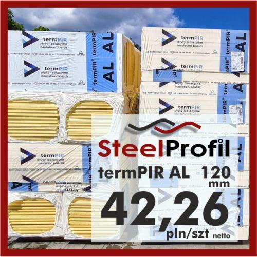 Płyta PIR termPIR AL Izoproof 120mm poliuretanowa pianka