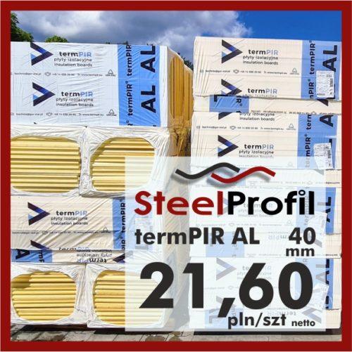 Płyta PIR termPIR AL Izoproof 40mm poliuretanowa pianka