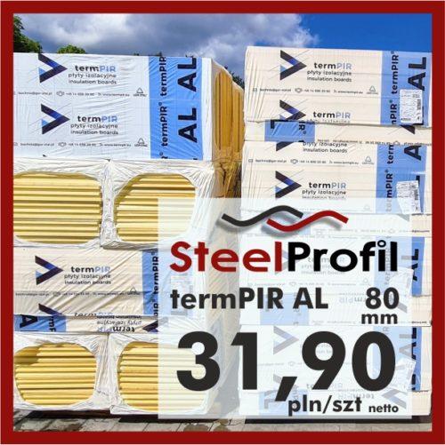 Płyta PIR termPIR AL Izoproof 80mm poliuretanowa pianka